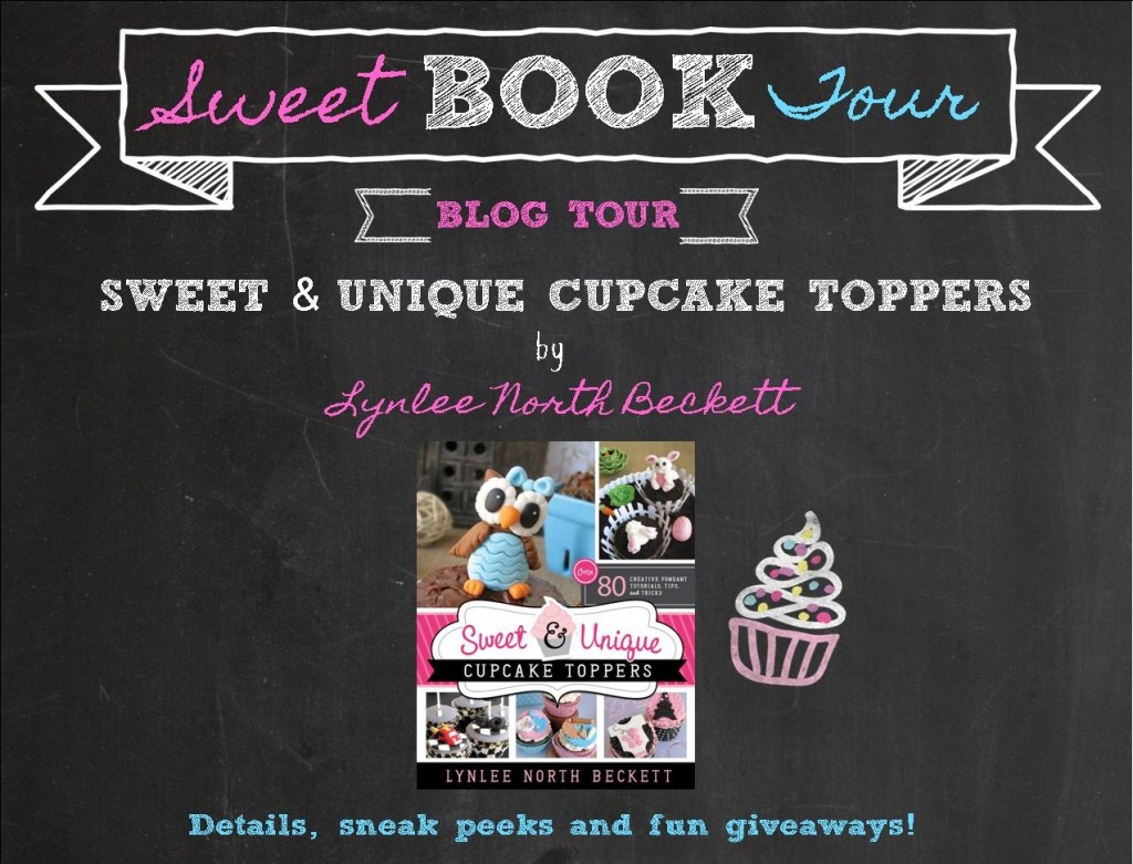 Sweet & Unique Cupcake Toppers Blog Tour