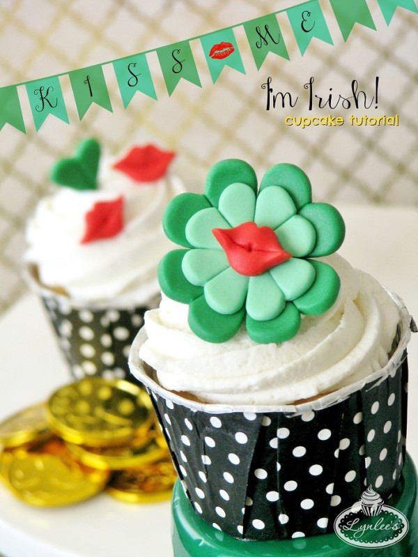 Kiss Me I'm Irish St. Patrick's Day cupcake tutorial ~ Lynlee's